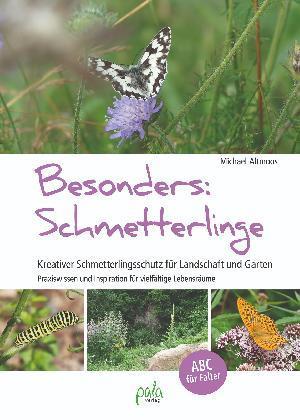 """Buchtipp: Michael Altmoos """"Besonders: Schmetterlinge"""""""