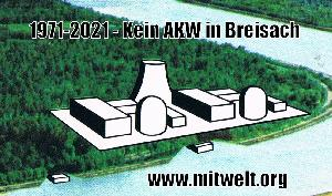 50 Jahre Atomprotest: Kein AKW in Breisach